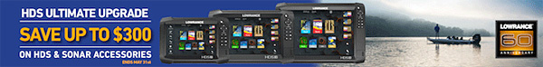 Lowrance Ultimate Upgrade and other special offers!